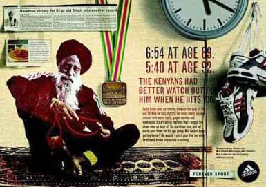 "Fauja Singh - Adidas sponsors him. ""Nothing Is Impossible"" Adidas' sign-board 2005"
