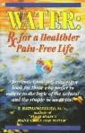 Dr. Batmanghelidj, MD - Water Prescription www.watercure2.org and https://diabetesdietdialogue.wordpress.com